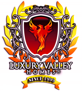 Luxury Valley Homes - Since 1999