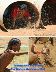 Summer Kick Off Event: The Mighty Mud Mania 2013